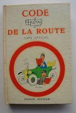DUBOUT: Code de la route. Texte officiel et complet suivi des principaux extrait