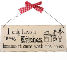 Something Different I Only Have a Kitchen Hanging Sign