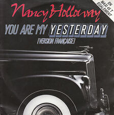 """7"""" 45 TOURS BELGIQUE NANCY HOLLOWAY """"You Are My Yesterday"""" 1988 AUTO"""