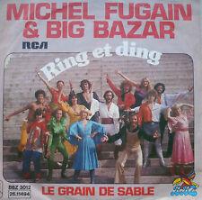 """7"""" 1976 RARE MINT- ! MICHEL FUGAIN & BIG BAZAR : Ring Et Ding"""