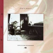 Claire Hamill - Love in the Afternoon CD new U.K.