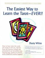 Easiest Way to Learn the Tarot—ever!!, Paperback by White, Dusty; Judy, Brend...
