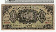 1914 El Banco de Coahuila Un Peso Mexican Mexico Banknote Series U