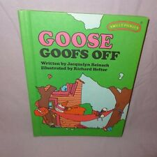 Sweet Pickles Goose Goofs Off Hardcover Book 1977  Jacquelyn Reinach