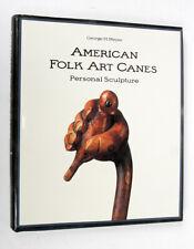 American Folk Art Canes by George H. Meyer Cp