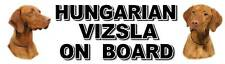 HUNGARIAN VIZSLA ON BOARD Car Sticker By Starprint