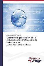 Módulo de generación de la secuencia de construcción de casos de uso: Análisis,
