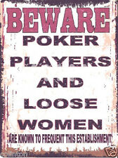BEWARE POKER PLAYERS SIGN VINTAGE STYLE 8x10in 20x25cm pub bar shop art