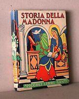 Storia della madonna - piccoli libri santi