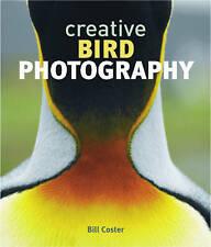 Coster Bill-Creative Bird Photography  BOOK NEW