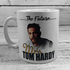 THE FUTURE MRS TOM HARDY MUG GIFTS CUP PRESENT FAN LOVER LEGEND KRAYS HER FAN