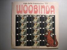 "SIGLA TV -""Woobinda"" 45giri originale quasi PERFETTO!!"