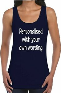 Personalised Ladies Vest Top Custom Printed With Your Own Wording