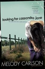 Looking for Cassandra Jane Paperback Melody Carlson