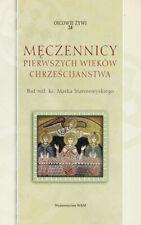 Męczennicy pierwszych wieków chrześcijaństwa (Meczennicy wiekow chrzescijan...)