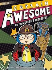 Captain Awesome: Captain Awesome and the Mummy's Treasure 15 by Stan Kirby...