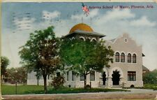 1910 Arizona School of Music in Phoenix Arizona AZ Postcard A18