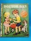 """Doctor Dan, The Bandage Man"" 1950 Vtg. A Little Golden Book Children's Book"