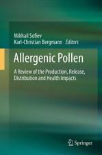 Allergenic Pollen : A Review of the Production, Release, Distribution and...