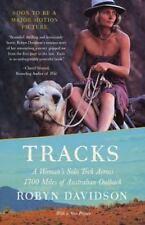 Tracks: A Woman's Solo Trek Across 1700 Miles of Australian Outback, Davidson, R