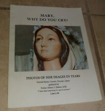 Mary Why Do You Cry? Photos of Her Images in Tears Hebert