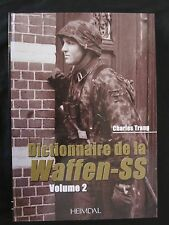 Book: Dictionnaire de la Waffen-SS Tome 2 - French Text - filled with photograph