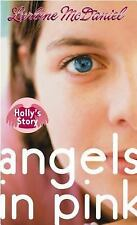Angels in Pink: Holly's Story (Lurlene McDaniel (Mass Market))-ExLibrary