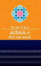 Aisha Bint Abu Bakr: By Ylmaz, ?mer