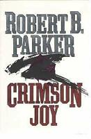 Crimson Joy Hardcover Robert B. Parker