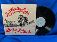 Larry Rollins LP That's Country Lovin' on a Rare Private Indiana Country Rock NM