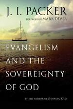 Evangelism and the Sovereignty of God by J. I. Packer (2012, Paperback)