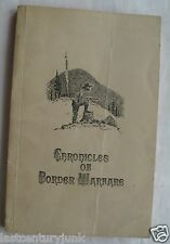 Chronicles Or Border Warfare Alexander S Withers 1831 Reprinted Ltd Ed #144 1958