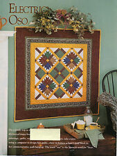 Electric Oso Quilt Pattern Pieced EA