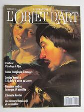 L'OBJET D 'ART N° 271 / L'ermitage à Dijon/Limoges: émaux/Mautter/Louvre:dessins