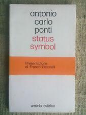 Antonio Carlo Ponti - Status symbol   - POESIE