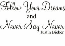 Never Say Never Justin Bieber quote small Size Transfer wall stciker
