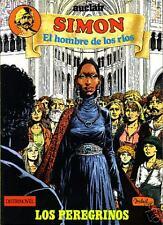 SIMÓN, EL HOMBRE DE LOS RÍOS 2. LOS PEREGRINOS