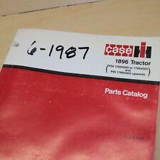 Case Ih International 1896 Tractor Parts Manual Book Spare Catalog Farm 1987 Oem