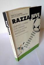 Cappelletti,RAZZA JUVE,2003 Scheiwiller[storia JUVENTUS,calcio,Zoff,Bettega