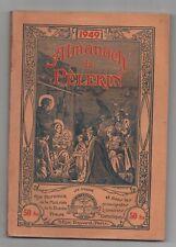 Almanach du Pèlerin 1949 - GERVY Pat'Apouf . TBE