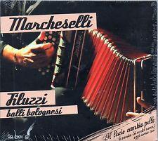 MARCHESELLI - FILUZZI - BALLI BOLOGNESI - CD NUOVO SIIGILLATO FOLK ROMAGNA