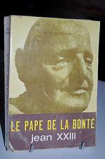 LE PAPE DE LA BONTE Jean XXIII