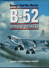 B-52 Stratofortress - Boeing's Cold War Warrior (Osprey) - New Copy