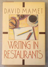 1986 WRITING IN RESTAURANTS by David Mamet SIGNED FIRST EDITION Hardcover DJ