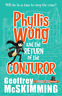 Geoffrey Mcskimming-Phyllis Wong And The Return Of The Conj (US IMPORT) BOOK NEW