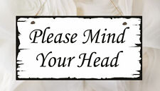 Hand Made Shabby Plaque Mind Your Head Present Chic Gift Love Guests Wedding