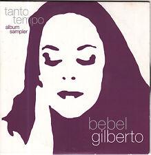 BEBEL GILBERTO Tanto Tempo Album Sampler - Promo CD