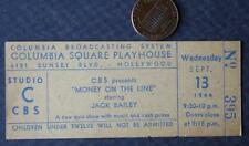 1944 CBS Radio Show Money on the Line starring Jack Bailey studio taping ticket!