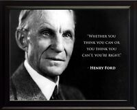 """Henry Ford Photo Picture, Poster or Framed Quote """"Whether You Think You Can ..."""""""