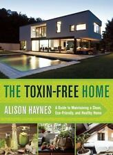 Home Detox Handbook : The Ultimate Guide to Detoxing, Decluttering, and...